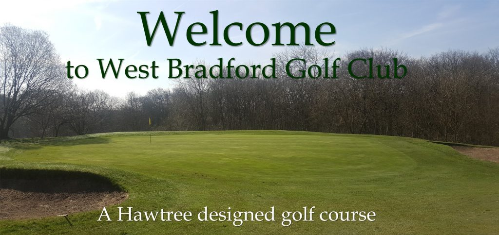 Welcome to West Bradford Golf Club, a Hawtree designed course.